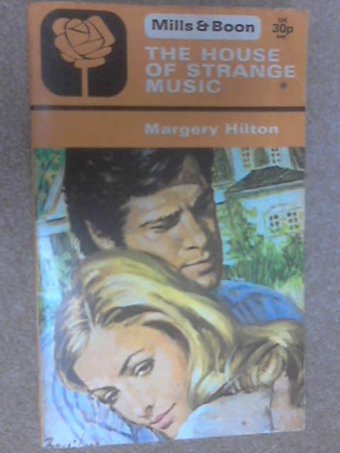 The House of Strange Music by Hilton, Margery