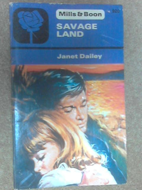 Savage Land by Dailey, Janet