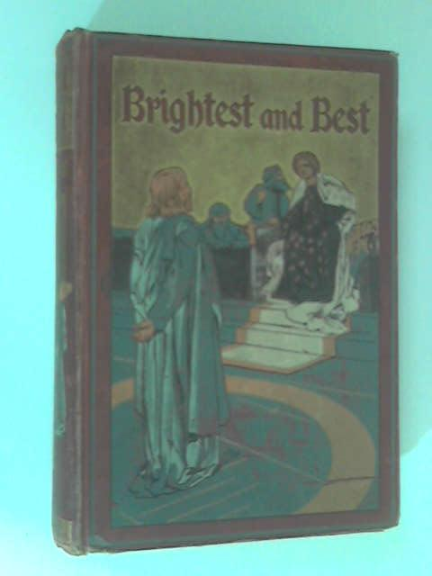 Brightest & Best by Mrs. Herbert A. Farley