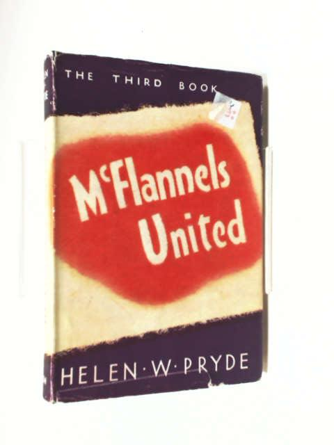 McFlannels United by Pryde Helen W