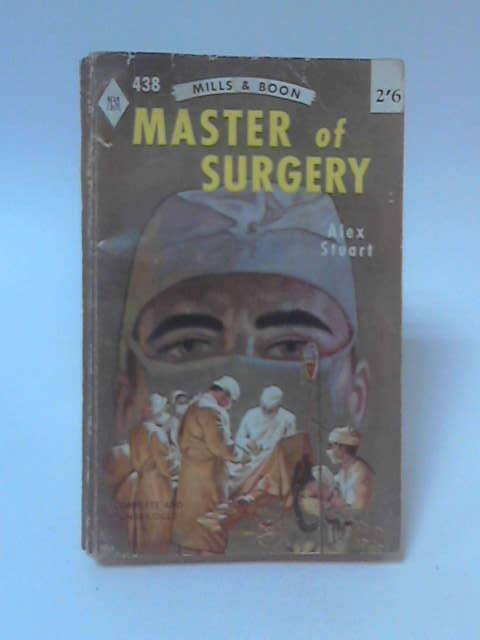Master of Surgery by Alex Stuart