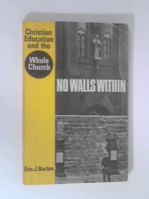 No Walls Within by Burton, Eric J.