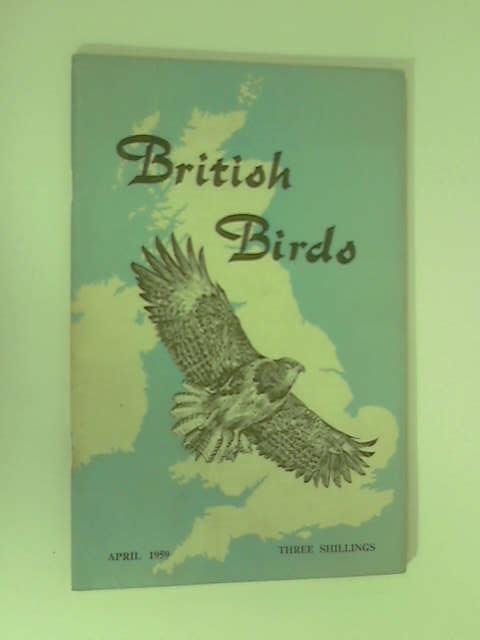 British Birds: April 1959 by Various