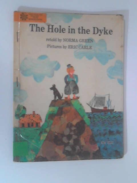 The Hole In The Dyke by Norma Green