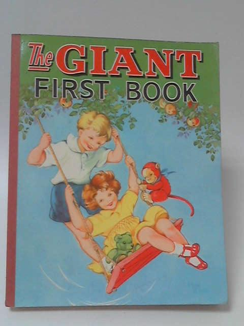 The Giant First Book by Not Stated