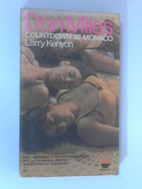 Don Miles: Countdown at Monaco by Kenyon, Larry