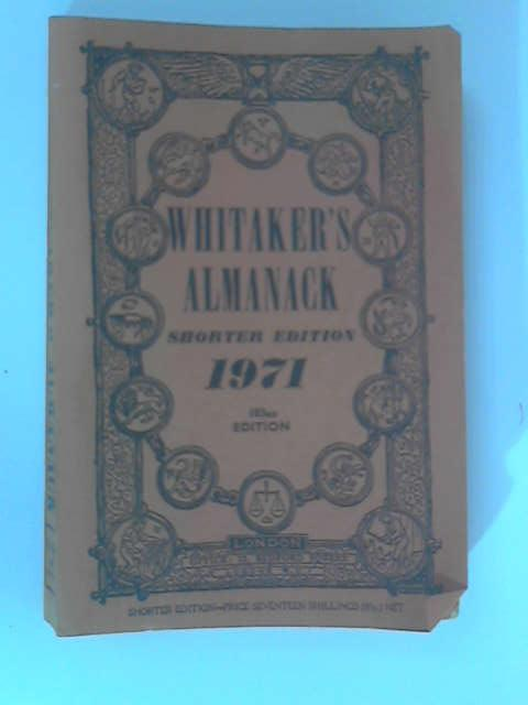 An Almanack for the Year of Our Lord 1971 by Joseph Whitaker