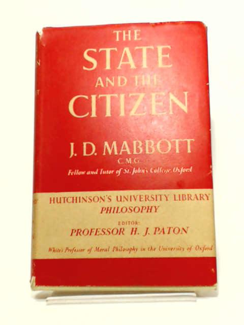 The State and the Citizen by J. D. Mabbott