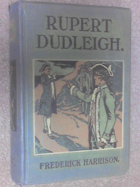 Rupert Dudleigh by Frederick Harrison