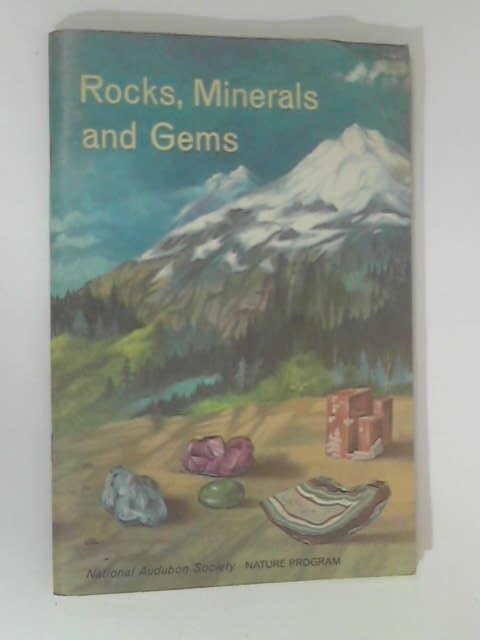 Rocks, Minerals & Gems by Fenton, Carroll Lane