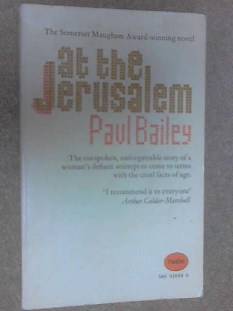 At the Jerusalem by Bailey, Paul