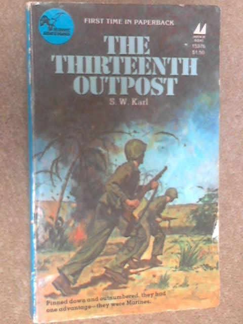 The Thirteenth Outpost by S. W. Karl