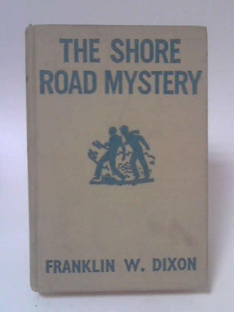 The Shore Road Mystery by Franklin W Dixon