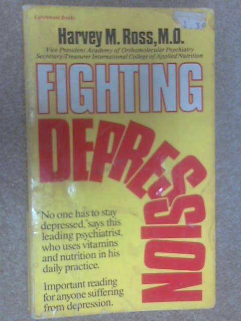 Fighting Depression by Harvey Ross