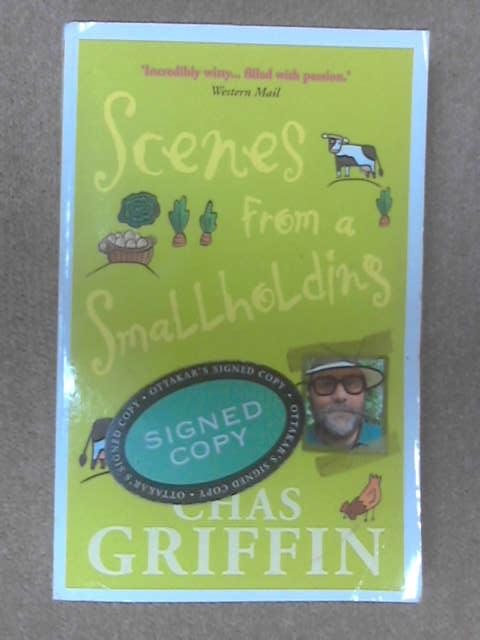 Scenes From A Smallholding by Chas Griffin