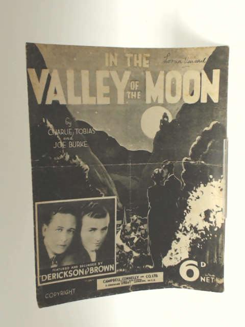 In The Valley Of The Moon by Charlie Tobias & Joe Burke