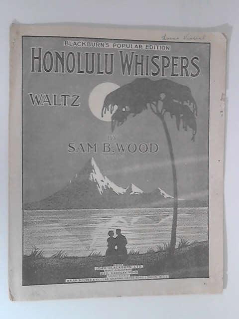 Honolulu Whispers by Sam B. Wood