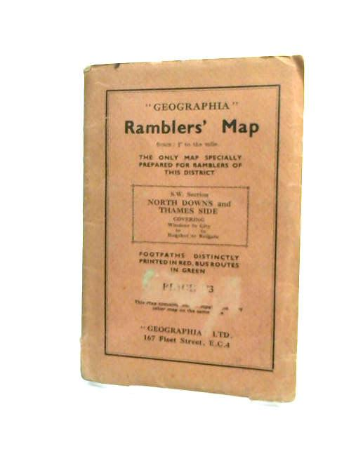 Geographia Ramblers' Map North Downs and Thames Side (Scale  by Anon