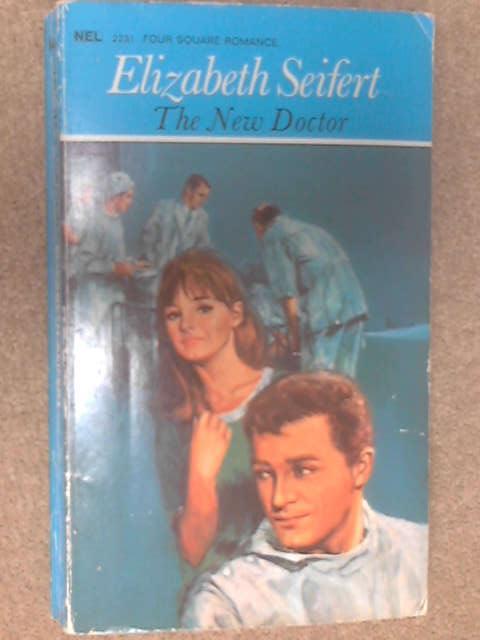 The New Doctor by Elizabeth Seifert