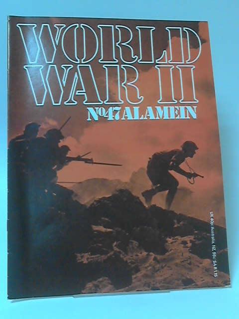 World War II, Vol 4 Part 47: Alamein by Eddy Bauer