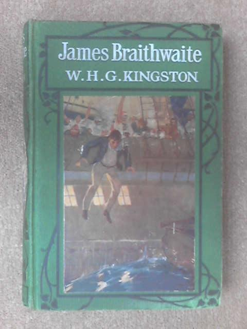 James Braithwaite the supercargo by W.H.G. Kingston