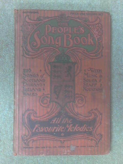 The People's Song Book: 216 songs fron Scotland, England, Ireland, Wales by The People's Song Book
