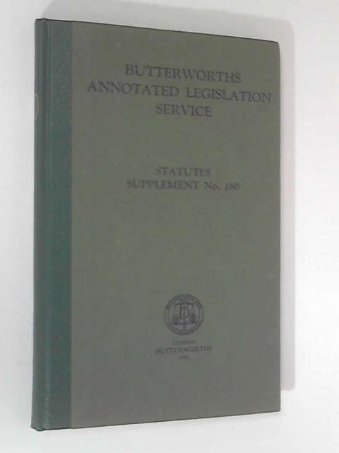 Annotated Legislation Service: Statutes Supplement, No. 180 by Butterworths Legal Editorial Staff