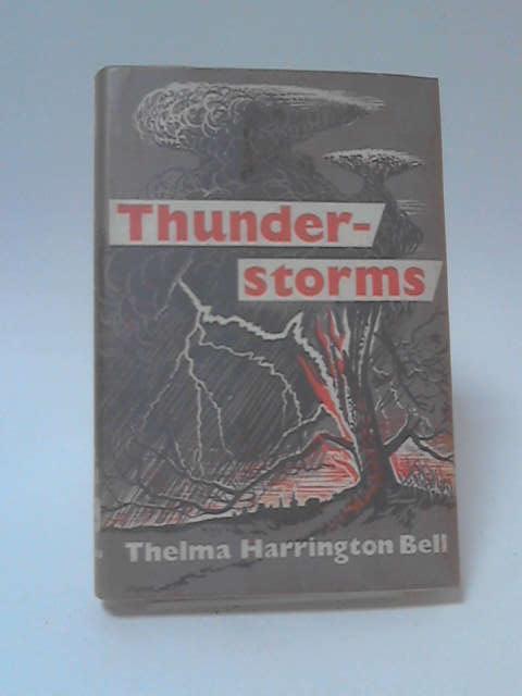 Thunder Storms by Thelma Harrington Bell