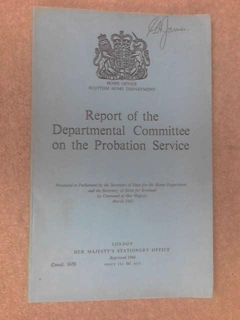 Report of the Departmental Committee on the Probation Service by Anon