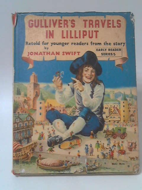 Early Reader Series No. 5 -Gulliver's Travels in Lilliput by Jonathan Swift