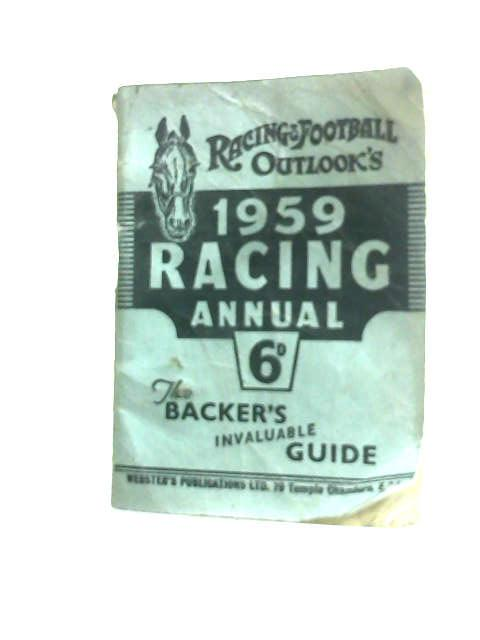 The Racing and Football Outlooks Racing Annual 1959 by Anon