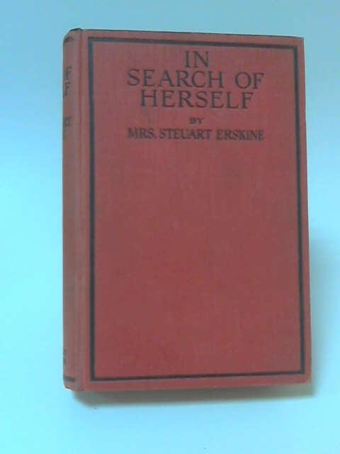 In Search of Herself by Beatrice Caroline Erskine