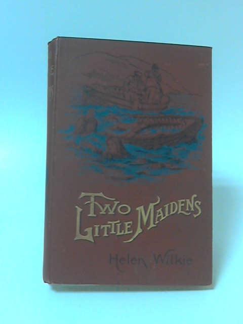 Two Little Maidens by Helen Wilkie