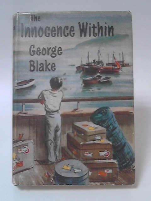 The Innocence Within by George Blake