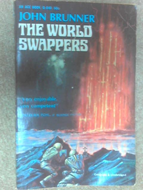 The World Swappers by Brunner, John