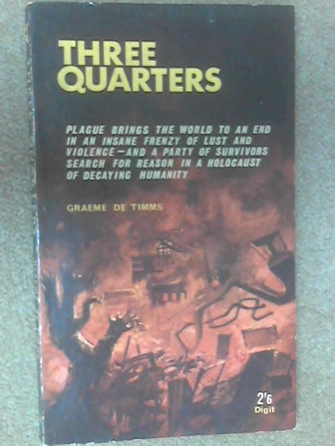 Three-Quarters by Graeme De Timms