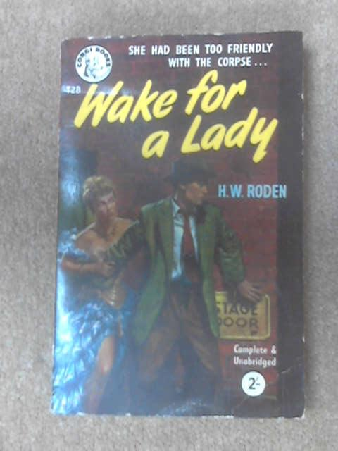 Wake for a lady by Henry W Roden