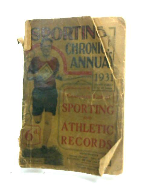 Sporting Chronicles Annual 1931 by Various