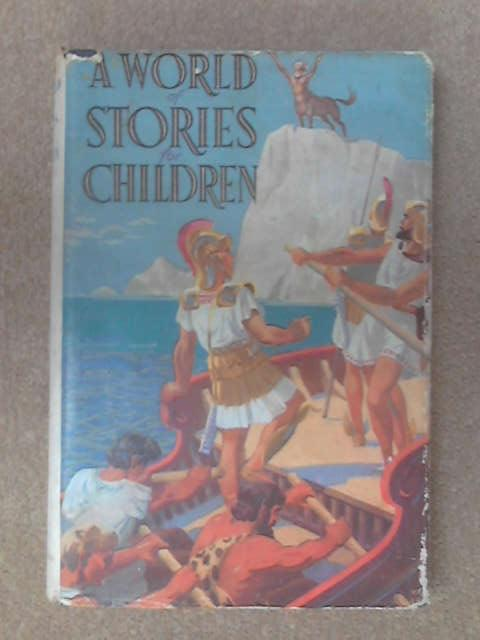 A world of stories for children by Anon