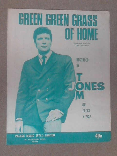 Green Green Grass Of Home Tom Jones by Curly Putman