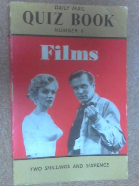 Daily Mail Quiz Book No. 6: Films by Daily Mail