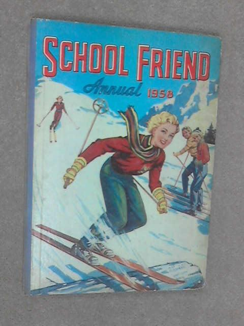 The School Friend Annual 1958 by Various