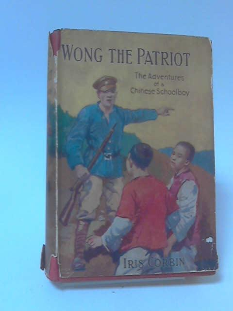 Wong The Patriot by Iris Corbin
