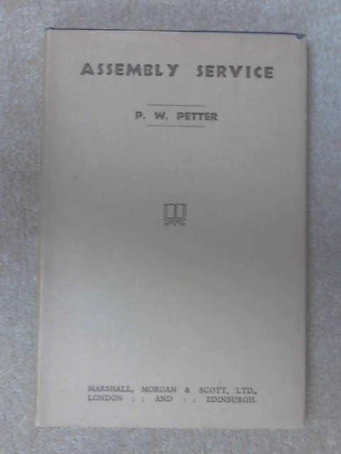 Assembly Service by P.W. Petter