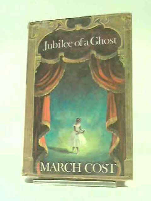 Jubilee of a Ghost by March Cost