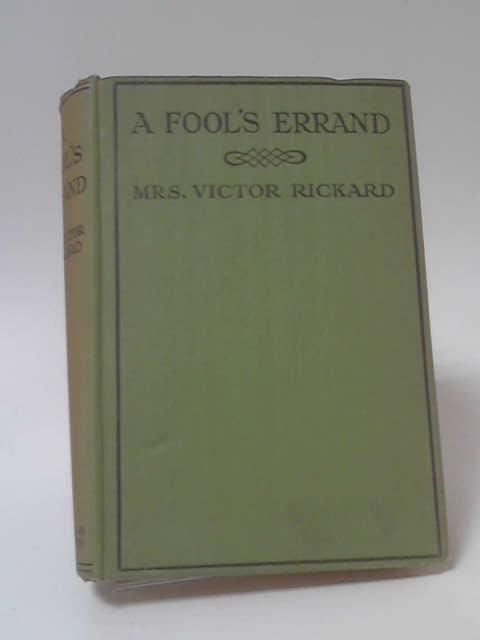 A Fool's Errand by Mrs Victor Rickard