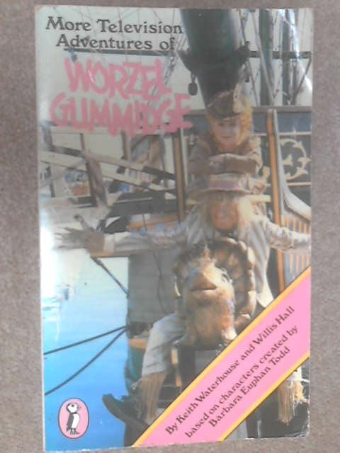 More Television Adventures of Worzel Gummidge (Puffin Books) by Keith Waterhouse, Willis Hall