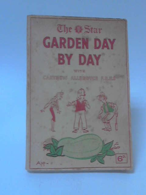Garden Day By Day April-September by Carthew Allerdyce