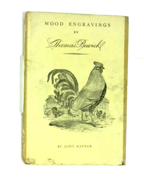 Wood Engravings By Thomas Bewick by John Rayner