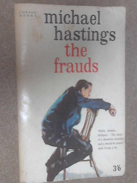 The Frauds by Michael Hastings